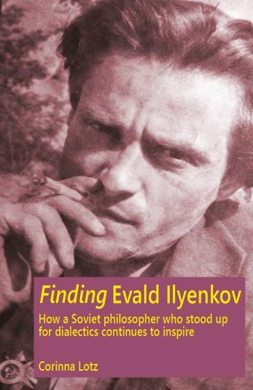 Finding Evald Ilyenkov